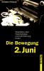 Die Bewegung 2. Juni