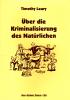 Timothy Leary: Über die Kriminalisierung des Natürlichen