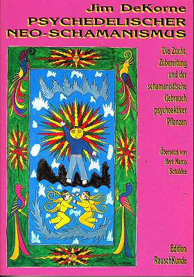 Psychedelischer Neoschamanismus