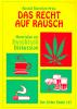 Das Recht auf Rauch